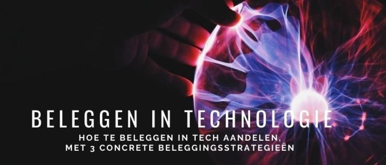 Beleggen in technologie aandelen & beleggingsstrategieën