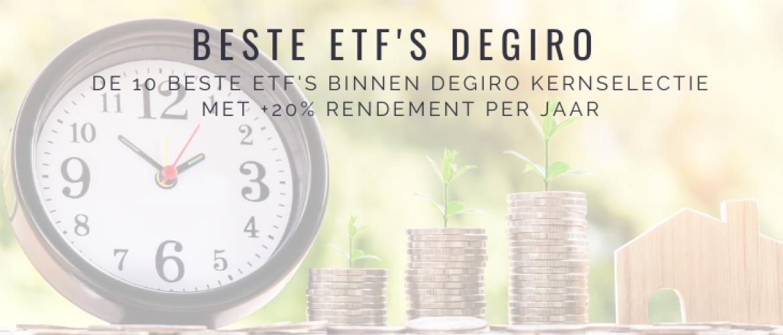 10x Beste ETF's DEGIRO Kernselectie 2021: +20% Rendement!