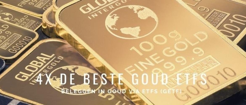 4x Beste ETFs voor Goud in 2021 (GETF) Lange Termijn Investeren