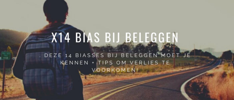 x14 Bias bij Beleggen: Pas Op en Voorkom Fouten!