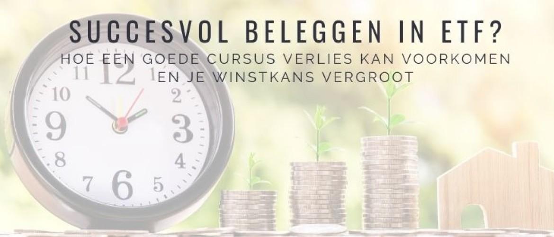 Online Cursus Beleggen in ETF: vergroot je winstkans tot rendement!