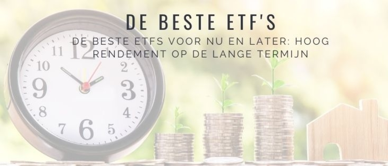 De 9 Beste ETFs voor 2021 en lange termijn (Exchange Traded Funds)