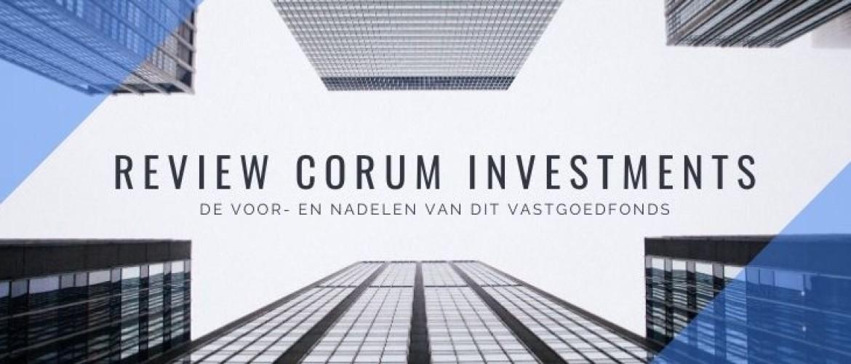 Review Corum Investments vastgoedfonds met voor- en nadelen