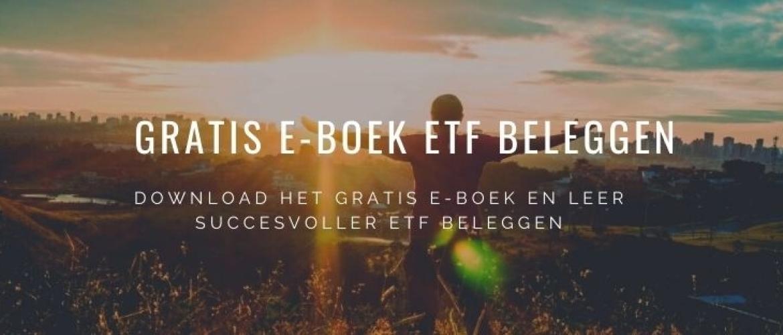 Download E-Boek 'ETF Beleggen' 100% Gratis! Beginnend + Gevorderd