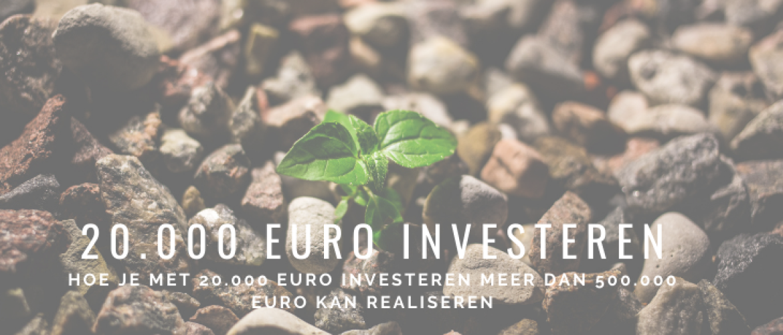 Hoe 20.000 euro Investeren? 7-jaar ervaring: tips, strategie en uitleg