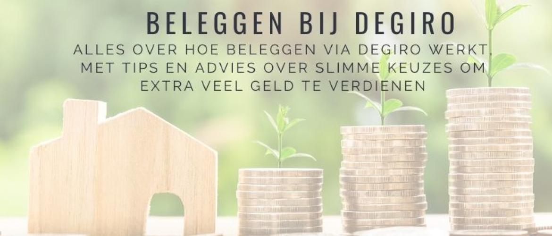 Hoe werkt beleggen bij Degiro? Mijn ervaringen, uitleg en tips