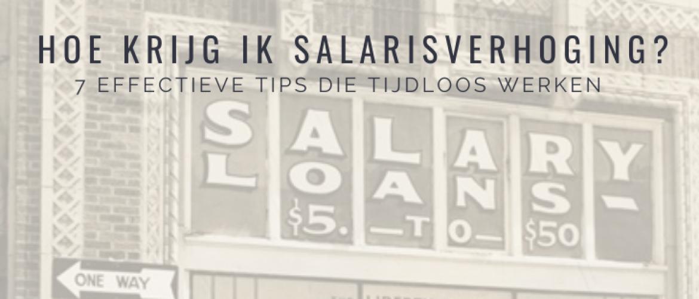 Hoe Krijg ik Salarisverhoging? 7 Effectieve Tips die Tijdloos werken