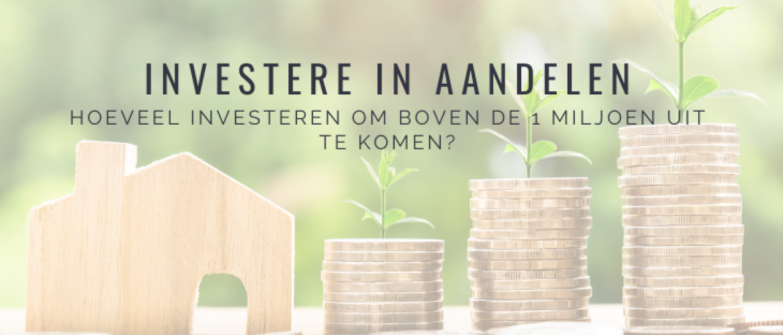 Hoeveel Investeren in Aandelen? Rendement, Risico & Dividend
