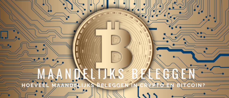 Hoeveel Maandelijks Beleggen in Crypto en Bitcoin voor Rijk Worden?