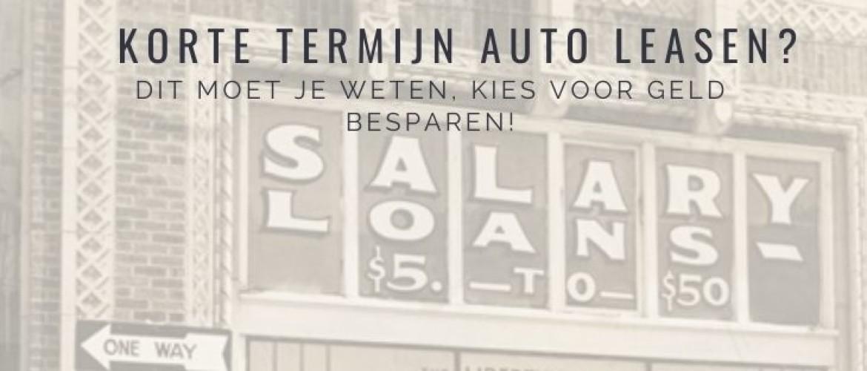 Is een korte termijn auto leasen interessant? Dit moet je weten
