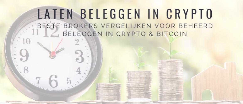 Laten Beleggen in Crypto: Dé Beste Brokers Vergelijken