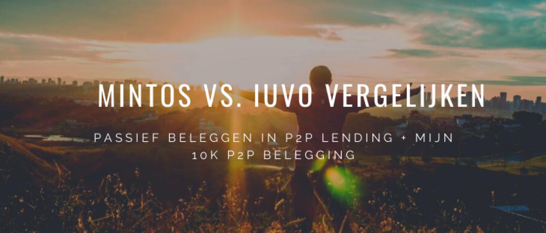 Mintos vs. IUVO Vergelijken: +10K P2P Betrouwbaar Beleggen