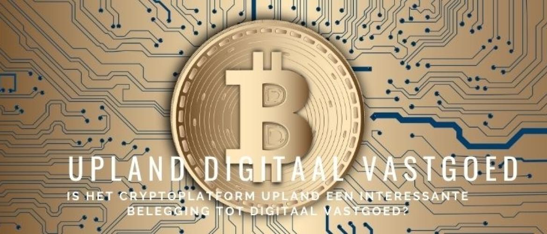 Review Upland Beleggen: Digitaal Vastgoed met Crypto NFT