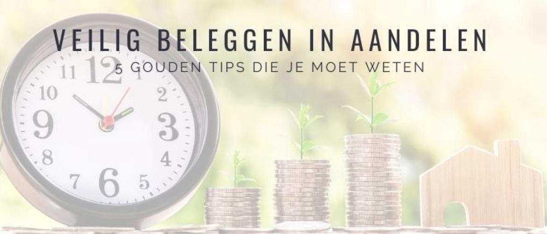 Veilig Beleggen in Aandelen? 5 Gouden Tips, Minder Risico!