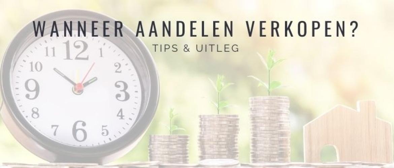 Wanneer aandelen verkopen? Tips over verkoop timing!