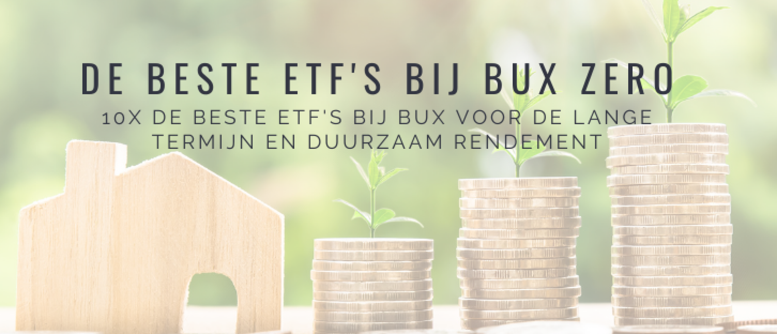 Welke ETF's Beleggen BUX Zero? 10x Beste ETF's Lange Termijn