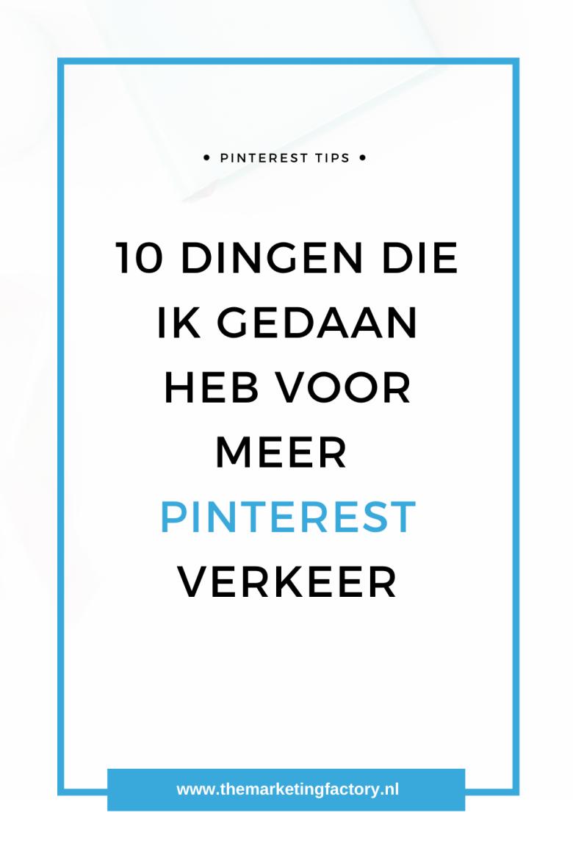 Wil jij starten met Pinterest marketing? Bekijk hier mijn 10 praktische Pinterest marketing tips. Tegenwoordig is Pinterest voor mij een belangrijke online marketing tool voor mijn online zichtbaarheid en om nieuwe klanten aan te trekken. Dit is niet altijd zo geweest. Hiervoor heb ik een aantal dingen gewijzigd in mijn Pinterest marketing strategie