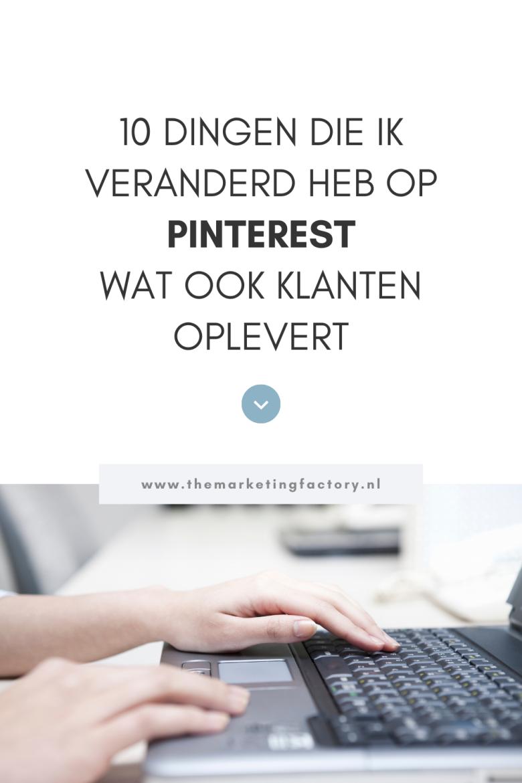 Pinterest is voor mij een belangrijke online marketing tool om website bezoekers en klanten aan te trekken. Dat is niet altijd zo geweest. Daarvoor heb ik een aantal dingen veranderd in mijn Pinterest marketing strategie. Bekijk hier mijn 10 Pinterest marketing tips