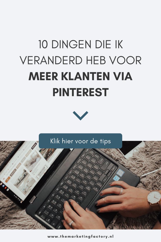 Wil je starten met Pinterest marketing? Voor mij is Pinterest een heel belangrijk online marketing kanaal om meer klanten aan te trekken. Dit is niet altijd zo geweest ;) Bekijk hier welke 10 dingen ik hiervoor veranderd heb aan mijn business en Pinterest marketing strategie