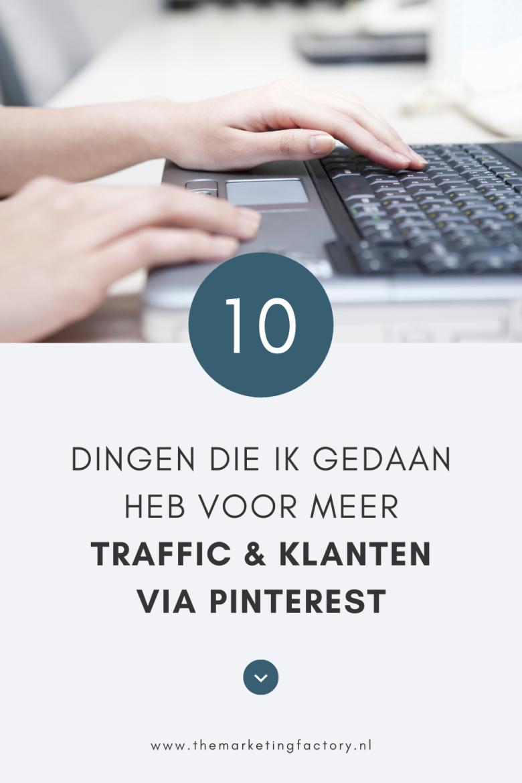 Pinterest is voor mij een hele belangrijke online marketing tool voor meer traffic en om nieuwe klanten aan te trekken. Dat is niet altijd zo geweest. Daarvoor heb ik een aantal dingen veranderd in mijn Pinterest marketing strategie. Check hier mijn 10 Pinterest marketing tips