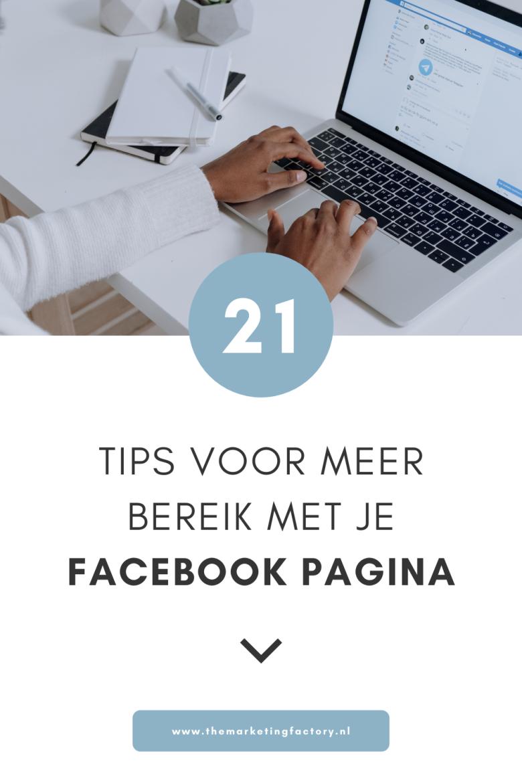 """Wil je meer bereik met je Facebook pagina? Hier vind je 21 handige Facebook marketing tips voor je business. Het bereik op Facebook wordt steeds kleiner want het wordt steeds meer een """"pay to play"""" platform. Toch kun je nog steeds organisch bereik op Facebook behalen (dus zonder te adverteren op Facebook). Bekijk de 21 praktische Facebook marketing tips"""