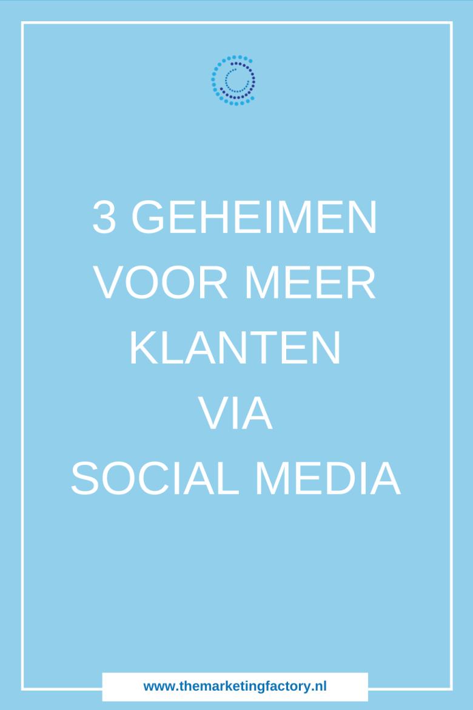 Ontdek de 3 geheimen van social media succes die zorgen voor meer klanten via social media. Handige tips voor meer online zichtbaarheid, klanten en online verkopen via social media | social media strategy | social media marketing strategie | social media plan | social media tips | online marketing strategie | online geld verdienen | social media training | social media strategie | sociale media tips | #themarketingfactory