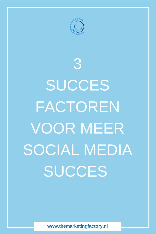 Social media succes begint met een juiste mindset en een duidelijk plan. Weet wat je wilt bereiken, wie en hoe je dat wilt doen. Er zijn 3 belangrijke factoren voor social media succes | social media marketing strategie | social media strategy | social media plan | sociale media tips | online marketing | online zichtbaarheid | online verkopen | sociale media training | online ondernemen | social media strategie | social media tips | #themarketingfactory