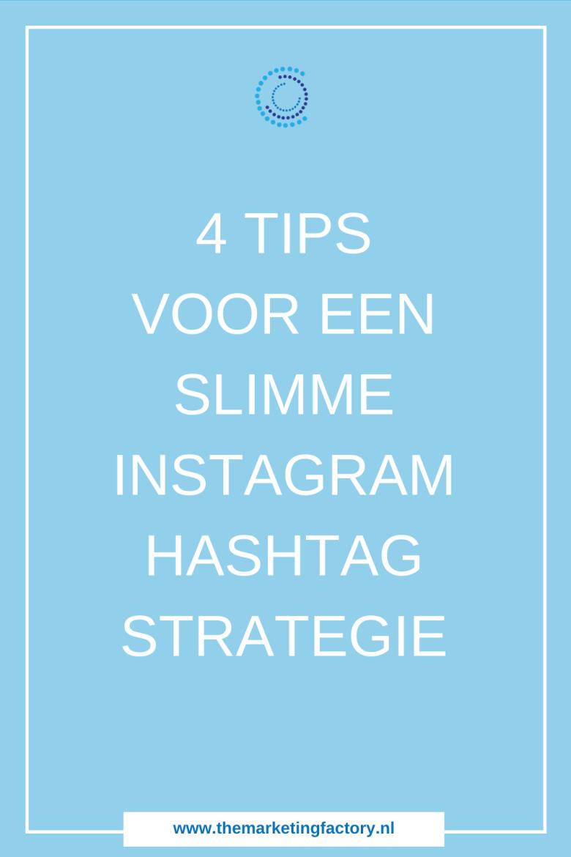 Praktische tips voor een slimme Instagram hashtag strategie. Instagram hashtags zijn de SEO van Instagram en een manier om je content onder de ogen te krijgen van mensen die jou nog niet kennen en nog niet volgen Instagram hashtag strategie | Instagram hashtags | instagram strategie | social media strategie | sociale media tips | online marketing | online zichtbaarheid | #themarketingfactory