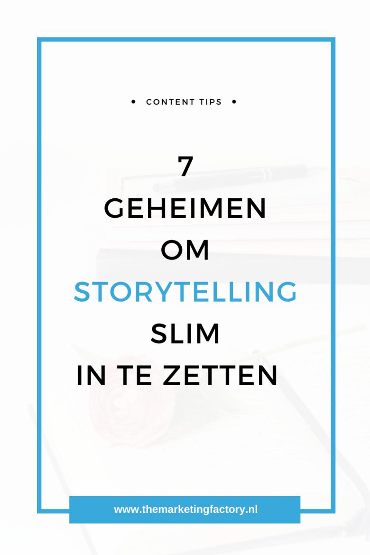 De geheimen van storytelling inzetten in je marketing content. Dit zijn de voordelen van storytelling en ontdek hoe je storytelling goed inzet | social media strategie | social media plan | content marketing | storytelling ideas | content strategie | social media marketing strategie | social media strategy | social media plan | social media tips | online marketing strategie | online zichtbaarheid | online ondernemen | blog tips | #themarketingfactory