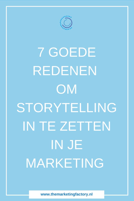 7 Reden om storytelling in te zetten. Waarom storytelling inzetten voor je bedrijf? Wat zijn de voordelen van storytelling? | content slim inzetten voor het werven van nieuwe klanten | social media strategie | storytelling ideas | social media plan | content marketing | content strategie | online zichtbaarheid | online ondernemen | #themarketingfactory