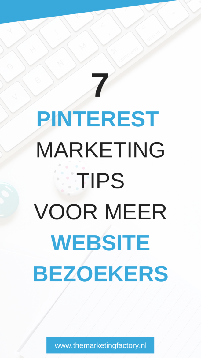 Pinterest is een krachtig kanaal om meer bezoekers naar je website te trekken. Lees hier hoe je Pinterest marketing slim inzet voor meer website bezoekers (en dus klanten) | Klanten via Pinterest | Pinterest tips | Pinterest strategie | Pinterest marketing | Pinterest tips voor bloggers | Pinterest tips voor beginners | sociale media tips | online marketing | online zichtbaarheid | #themarketingfactory