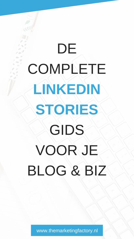 Complete gids voor Stories op Linkedin | stories op Linkedin | Linkedin stories tips | Linkedin marketing | Linkedin strategie | social media marketing | social media strategie | content marketing | online geld verdienen | social media stories | ondernemers | online marketing | online zichtbaarheid | zzp | sociale media tips | netwerken | marketing | online ondernemen | #linkedinstories #linkedin #socialmediatips #themarketingfactory