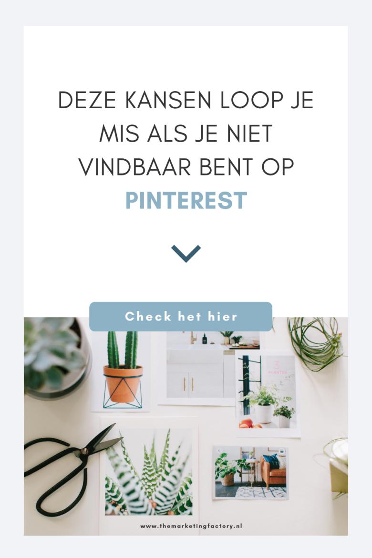Wil je meer klanten en meer online verkopen? Ben je wel vindbaar op Pinterest? Veel ondernemers en bloggers laten enorme kansen liggen omdat ze niet (goed) vindbaar zijn op Pinterest. Een gemiste kans. Lees hier wat de voordelen van Pinterest marketing zijn