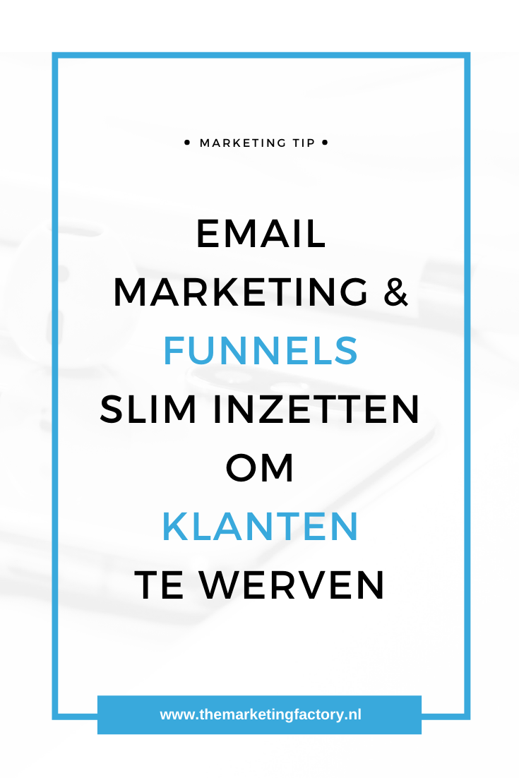 Op zoek naar tips om emailmarketing en verkoopfunnels slim in te zetten om klanten te werven? Praktische tips over email marketing en funnels | funnel strategie | verkoopfunnels | marketing | email marketing | mailinglijst opbouwen | online marketing | online zichtbaarheid | social media marketing | online verkopen | online geld verdienen | sociale media tips | #verkoopfunnels #themarketingfactory #emailmarketing