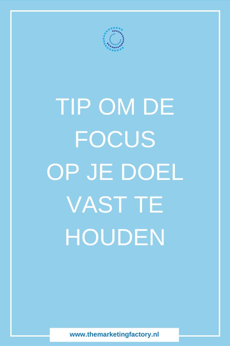 Focus op je doel met deze praktische tip. Focus is belangrijk zodat je ook je doel haalt. Benieuwd wat het is? Check het hier | doelen stellen | focus houden | doelen volhouden | online ondernemen | online verkopen | online bedrijf | marketing tips | productiviteit | online marketing | ondernemen | #themarketingfactory #marketingtips #onlinemarketing