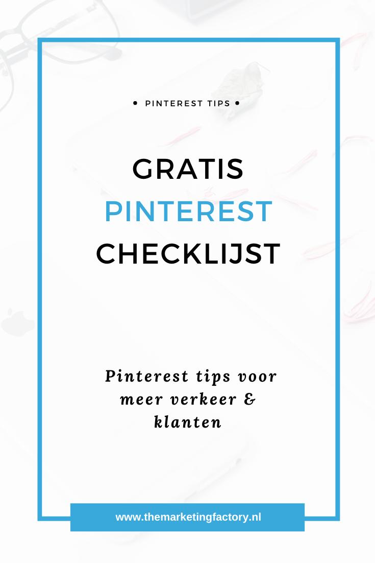 Praktische tips om Pinterest slim in te zetten | Pinterest marketing | Pinterest strategie | Pinterest marketing tips | Pinterest tips | Social media tips | Gratis Pinterest checklijst| Pinterest marketing strategie | Pinterest tips voor bloggers | Gratis Pinterest tips | Online marketing tips | #pinteresttips #socialmediatips #themarketingfactory #onlinemarketing