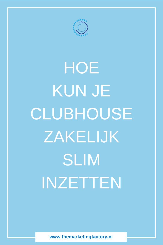 Hoe Clubhouse slim inzetten? Wat is Clubhouse en hoe werkt het? Lees hier een uitgebreide uitleg inclusief een video met een stap voor stap handleiding | Clubhouse handleiding | hoe krijg je een Clubhouse invite | hoe krijg je een Clubhouse uitnodiging | content marketing | social media strategie | sociale media tips | online zichtbaarheid | online marketing | #themarketingfactory