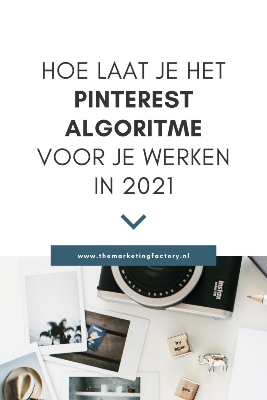 Als jij Pinterest marketing inzet als ondernemer wil jij natuurlijk zoveel mogelijk potentiële klanten bereiken met je pins. Net als veel online kanalen werkt Pinterest met een algoritme die bepaalt wie jouw content te zien krijgt. Dus hoe werkt het Pinterest algoritme? En nog belangrijker hoe heb jij invloed op dit algoritme van Pinterest. Succesvol ondernemen is niet harder werken, wel slimmer!
