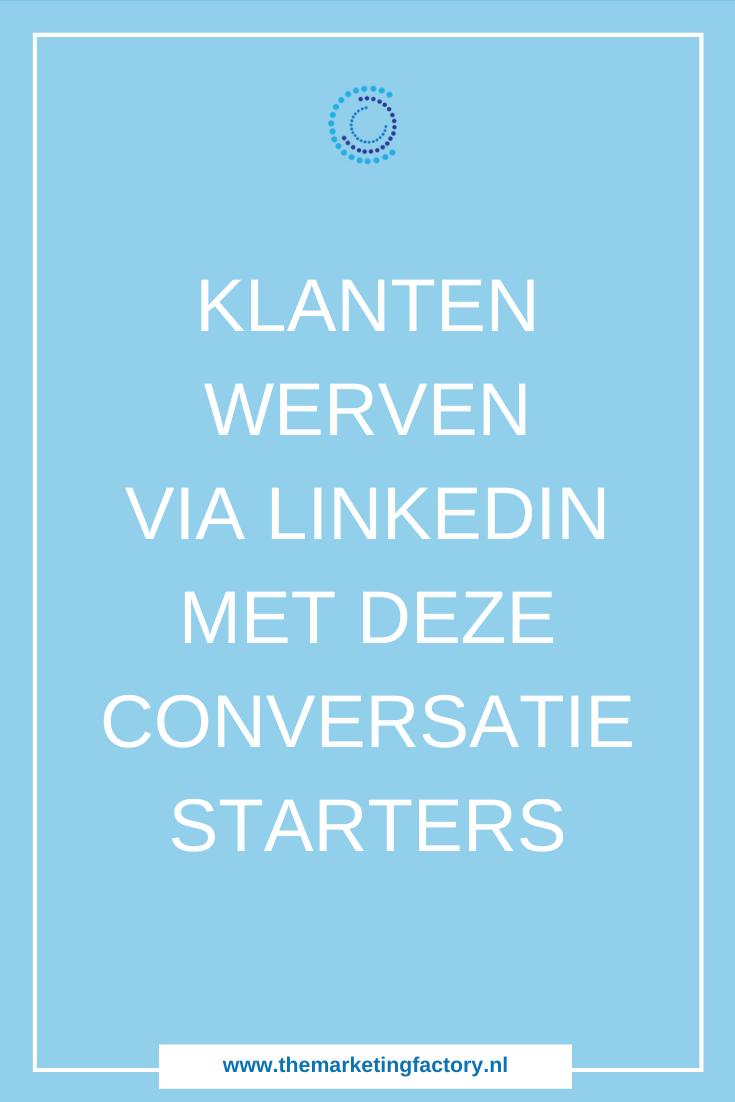 Handige tips om Linkedin slim in te zetten voor het werven van nieuwe klanten | Nieuwe klanten werven via Linkedin | Linkedin merketing | Linkedin strategie | klanten via social media | social media marketing strategie | social media strategie | netwerken | zzp | ondernemers | online verkopen | online marketing | online zichtbaarheid | sociale media tips | content marketing | online ondernemen | #linkedintips #linkedinmarketing #socialmediatips #themarketingfactory