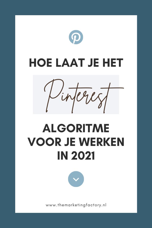 Hoe kun je het Pinterest algoritme verslaan in 2021 zodat je meer traffic en sales krijgt met je Pinterest marketing. Bekijk deze tips zodat je weet welke Pinterest marketing tips goed werken als je wilt ondernemen zonder dat he veel tijd kost maar wel veel rendement oplevert