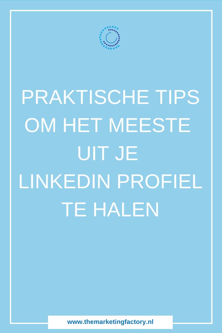 Linkedin profiel verbeteren. Tips om het meeste uit je Linkedin profiel te halen | Linkedin marketing tips | Linkedin tips & tricks | Linkedin omslagfoto | Linkedin profielfoto | Linkedin marketing strategie | Linkedin netwerk uitbreiden | Linkedin bedrijfspagina | #linkedin #socialmediatips #themarketingfactory #onlinemarketing