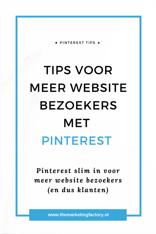 Weten hoe je Pinterest slim inzet voor meer website bezoekers en klanten? 7 tips hoe je Pinterest marketing slim inzet voor meer website bezoekers en klanten. De kracht van Pinterest wordt vaak nog onderschat | Klanten via Pinterest | Pinterest strategie | Pinterest marketing | Pinterest tips voor beginners | hoe werkt pinterest | hoe werkt pinterest zakelijk | social media plan | sociale media tips | online marketing | online zichtbaarheid