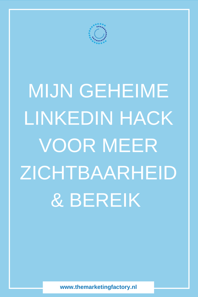 Handige tip voor meer klanten via Linkedin met deze hack. Deze simpele tip levert je meer online zichtbaarheid, en dus klanten op via Linkedin | Linkedin marketing | Linkedin tips | social media plan | social media strategy | social media marketing strategie | social media tips | online marketing strategie | online geld verdienen | social media strategie | sociale media tips | online verkopen | online ondernemen | online zichtbaarheid | #themarketingfactory