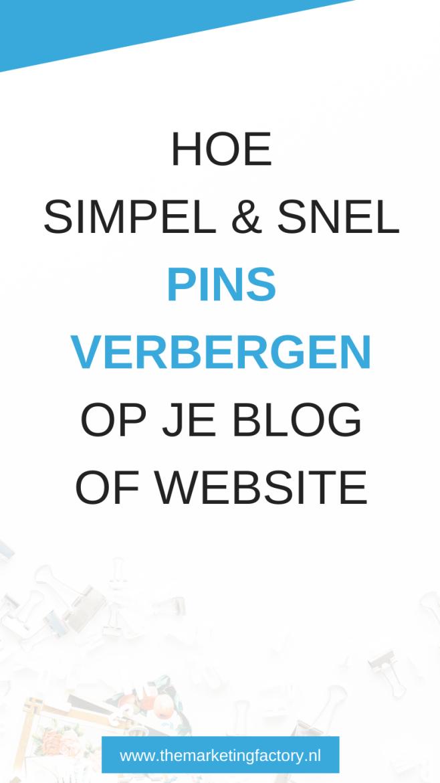Hoe simpel en snel Pinterest afbeeldingen verbergen op je blog zodat je pins daar niet zichtbaar zijn | Pins verbergen | handleiding Pinterest | Pinterest privacy | pin verbergen op website | Pinterest borden en pins | Pinterest strategie | Pinterest bewaarde pins | social media tips | #pinterestmarketing #themarketingfactory