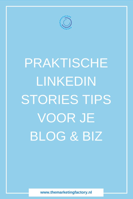 praktische Linkedin stories gids voor je bedrijf