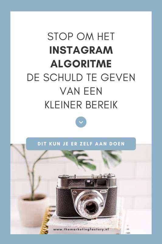 Stop met het Instagram algoritme de schuld te geven van een kleiner bereik. Je hebt hier zelf ook invloed op. Handige tips als je serieus aan de slag wilt met Instagram marketing voor meer zichtbaarheid en klanten
