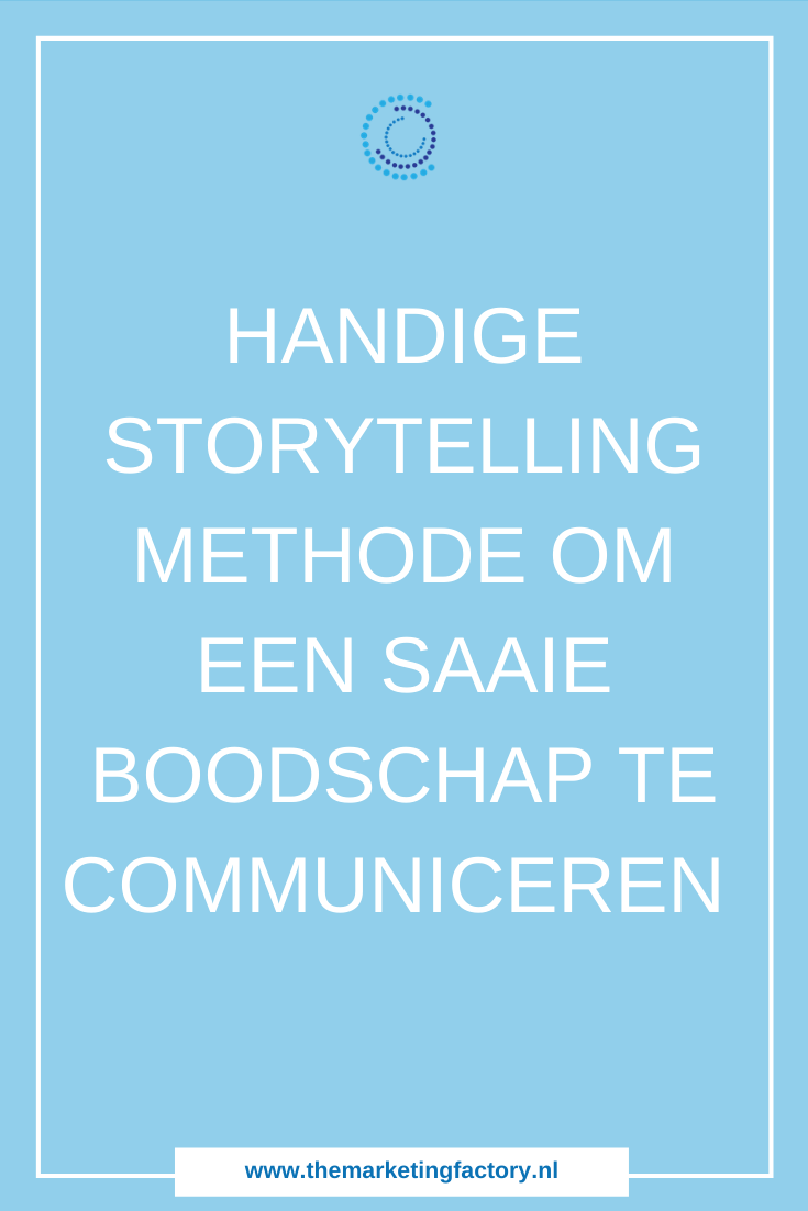 Storytelling methode om een droge of saaie boodschap over te brengen, ook als je geen verhalenverteller bent | storytelling methode | storytelling stappenplan | storytelling slim inzetten | content marketing strategie | online zichtbaarheid | zzp | ondernemen | online verkopen | online marketing | online geld verdienen | content marketing tips | online ondernemen | #contentmarketing #storytelling #stappenplan #themarketingfactory