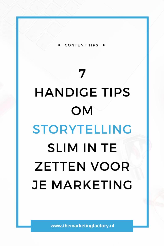 7 praktische storytelling tips. Hoe kun je storytelling slim inzetten in je content marketing en wat zijn de voordelen van storytelling? | storytelling ideas | social media strategy | social media plan | content marketing | content strategie | social media marketing strategie | content ideas | social media plan | social media tips | online marketing strategie | online zichtbaarheid | online ondernemen | blog tips | #themarketingfactory