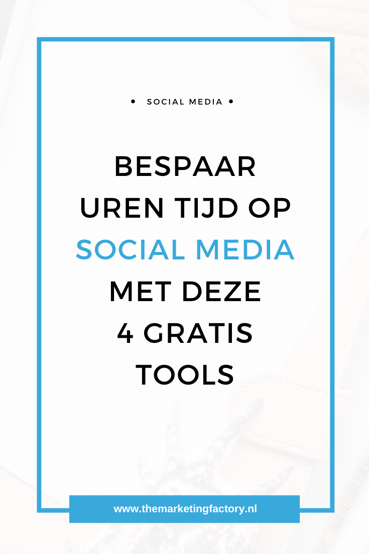 Social media berichten inplannen met gratis tools | Bekijk hier 4 handige gratis tools om social media posts in te plannen | sociale media marketing | online ondernemen | online marketing tips | social media fstrategie | klanten via social media | online verkopen | sociale media tips | online zichtbaarheid | gratis sociale media tools die tijd besparen | #themarketingfactory #socialmediamarketing
