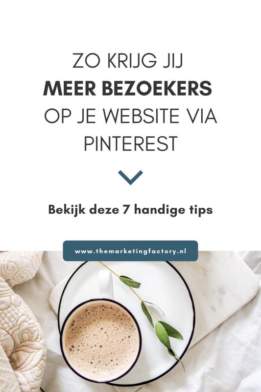Meer bezoekers en klanten via Pinterest? Voor mij is Pinterest een belangrijk marketing kanaal voor meer traffic en verkopen. Bekijk hier 7 praktische Pinterest marketing tips voor meer klanten